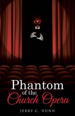 Phantom of the Church Opera (Paperback)