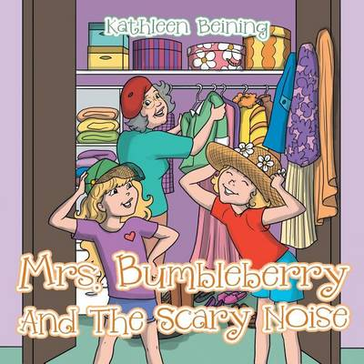 Mrs. Bumbleberry and the Scary Noise (Paperback)