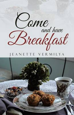 Come and Have Breakfast (Paperback)