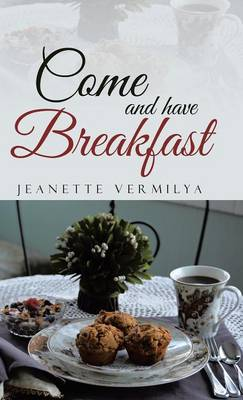 Come and Have Breakfast (Hardback)