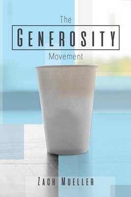 The Generosity Movement: Activating Your Giving Like Never Before (Paperback)