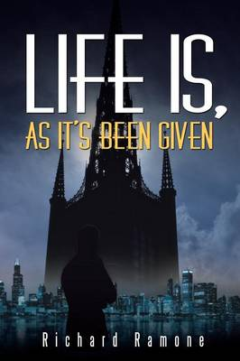 Life Is, as It's Been Given (Paperback)