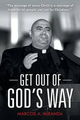 Get Out of God's Way (Paperback)