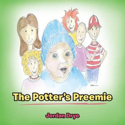 The Potter's Preemie (Paperback)