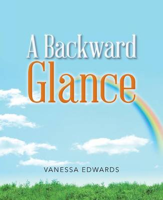 A Backward Glance (Paperback)