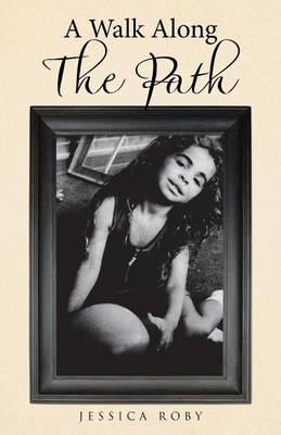 A Walk Along the Path (Paperback)