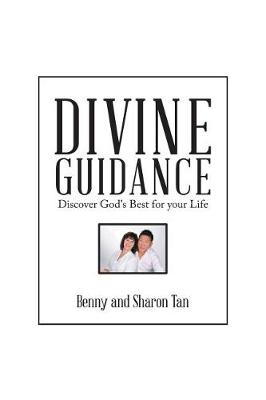 Divine Guidance: Discover God's Best for Your Life (Paperback)
