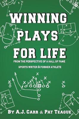 Winning Plays for Life: From the Perspective of a Hall of Fame Sportswriter & Former Athlete (Paperback)