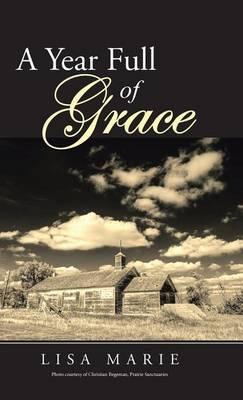 A Year Full of Grace (Hardback)