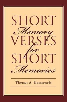 Short Memory Verses for Short Memories (Paperback)