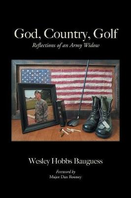 God, Country, Golf: Reflections of an Army Widow (Paperback)