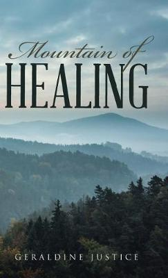 Mountain of Healing (Hardback)
