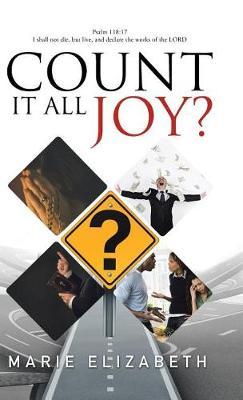 Count It All Joy? (Hardback)