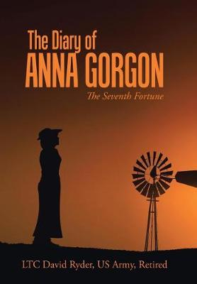 The Diary of Anna Gorgon: The Seventh Fortune (Hardback)