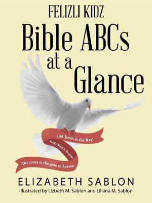 Felizli Kidz: Bible ABCs at a Glance (Paperback)
