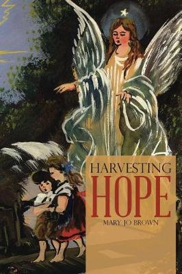 Harvesting Hope (Paperback)