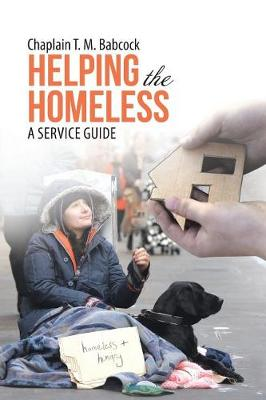 Helping the Homeless: A Service Guide (Paperback)
