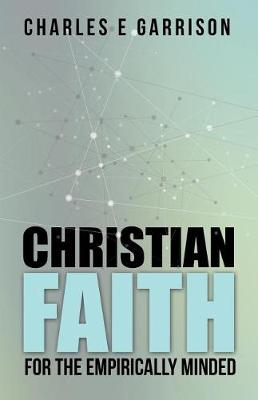 Christian Faith for the Empirically Minded (Paperback)
