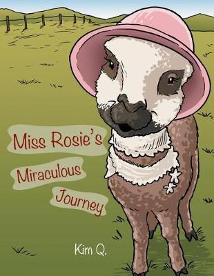 Miss Rosie's Miraculous Journey (Paperback)