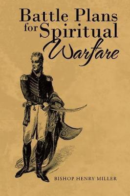 Battle Plans for Spiritual Warfare (Paperback)