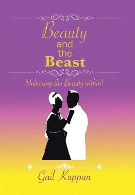 Beauty and the Beast: Unleashing the Beauty Within! (Hardback)
