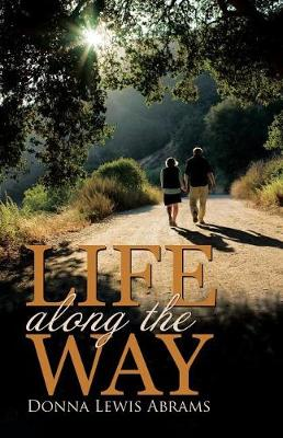 Life Along the Way (Paperback)