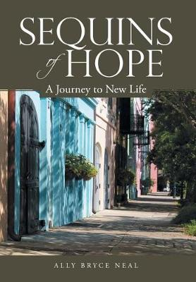 Sequins of Hope: A Journey to New Life (Hardback)