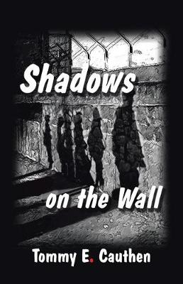 Shadows on the Wall (Paperback)