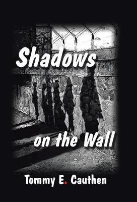 Shadows on the Wall (Hardback)