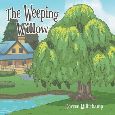 The Weeping Willow (Paperback)