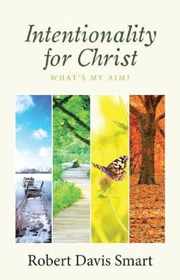 Intentionality for Christ: What's My Aim? (Paperback)