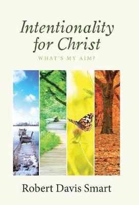 Intentionality for Christ: What's My Aim? (Hardback)