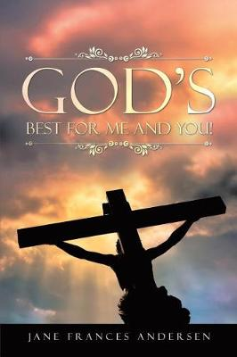 God's Best for Me and You! (Paperback)