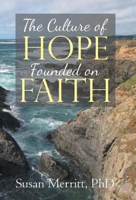 The Culture of Hope Founded on Faith (Hardback)