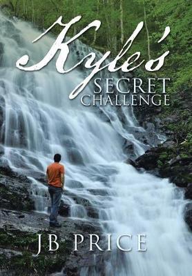 Kyle's Secret Challenge (Hardback)