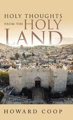 Holy Thoughts from the Holy Land (Hardback)