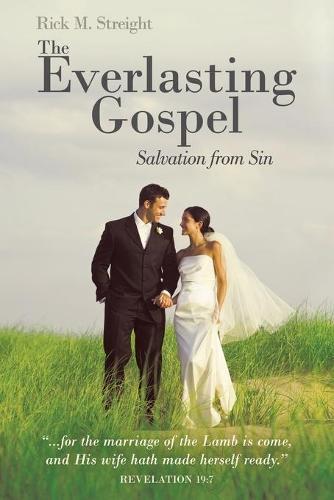 The Everlasting Gospel: Salvation from Sin (Paperback)