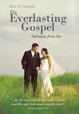 The Everlasting Gospel: Salvation from Sin (Hardback)