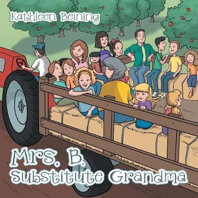 Mrs. B, Substitute Grandma (Paperback)