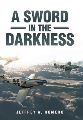 A Sword in the Darkness (Hardback)