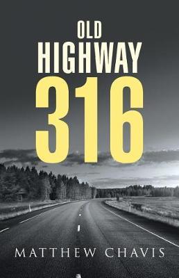 Old Highway 316 (Paperback)