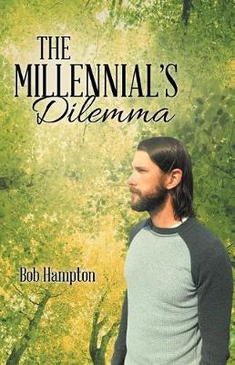 The Millennial's Dilemma (Paperback)