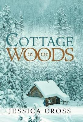 Cottage in the Woods (Hardback)