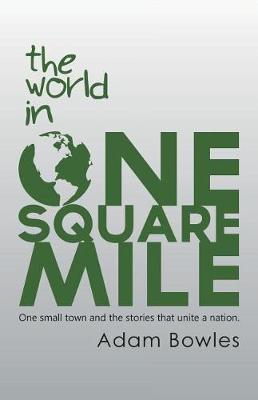 The World in One Square Mile (Paperback)
