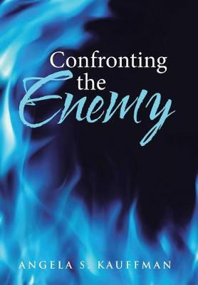Confronting the Enemy (Hardback)
