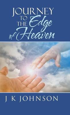 Journey to the Edge of Heaven (Hardback)