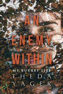 An Enemy Within: My Bucket List (Paperback)