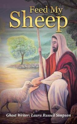 Feed My Sheep (Paperback)