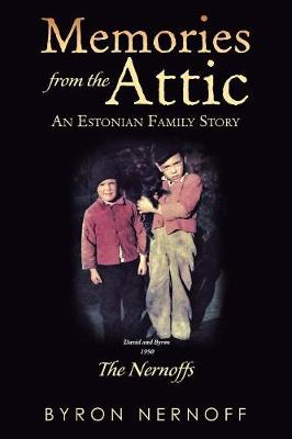 Memories from the Attic: The Nernoffs (Paperback)