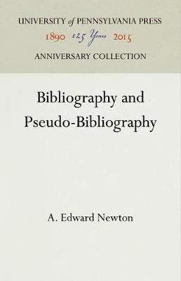 Bibliography and Pseudo-Bibliography - Publications of the A. S. W. Rosenbach Fellowship in Bibliography (Hardback)